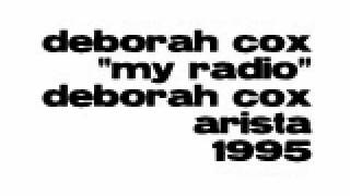 Watch Deborah Cox My Radio video