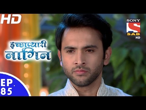 Icchapyaari Naagin - इच्छाप्यारी नागिन - Episode 85 - 23rd January, 2017 thumbnail