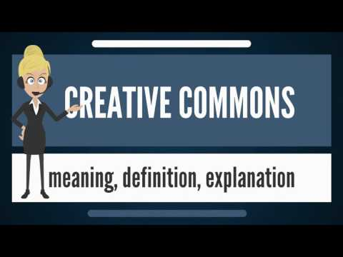 What is CREATIVE COMMONS? What does CREATIVE COMMONS mean? CREATIVE COMMONS meaning & explanation