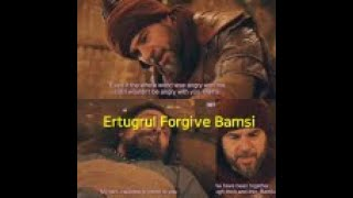 Ertugrul Forgave Bamsi   Ertugrul and Bamsi   All About Dirilis Ertugrul