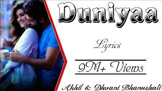 duniyaa-full-song-with---akhil-dhvani-bhanushali