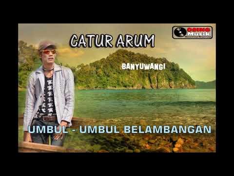 CATUR ARUM - Umbul umbul belambangan