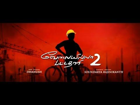 Velaiilla Pattadhari 2 Official First Look...