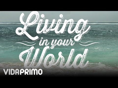 Jowell y Randy - Living In Your World [Official Audio]