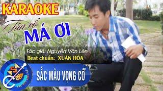 Karaoke vọng cổ Má ơi (dây kép) Tác giả Nguyễn Văn Lên - Tài Năng Sân Khấu✔