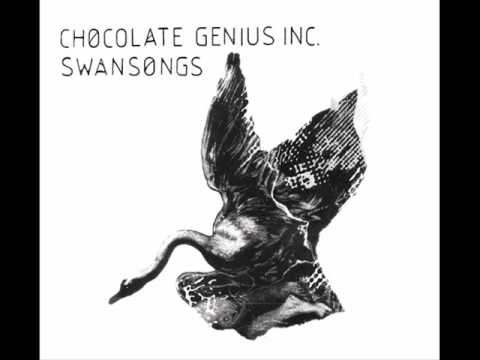 Chocolate Genius Inc - Enough For You (Swansongs)