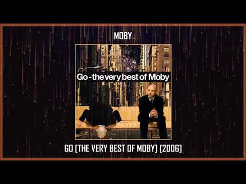 Moby - Go [The Very Best Of Moby] [2006] MEGA