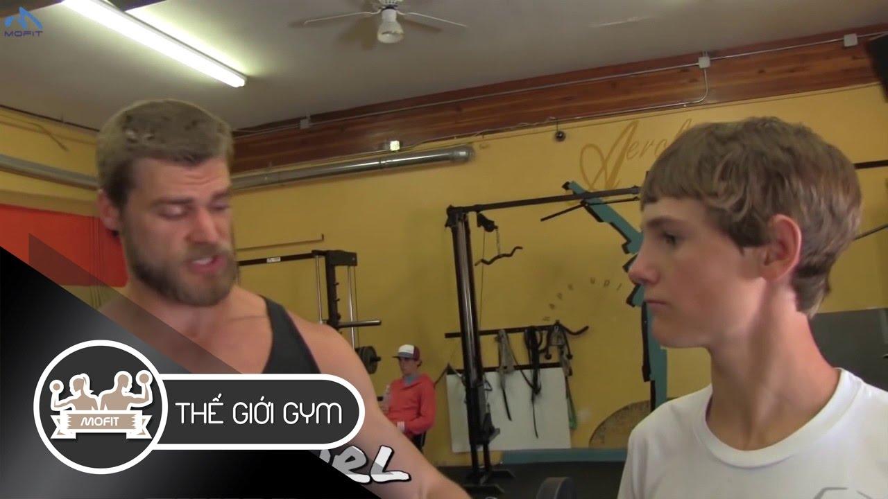 Hướng Dẫn Gym Cho Thiếu Niên Luyện Cơ Ngực, Tay, Bả Vai | Thế Giới Gym MOFIT