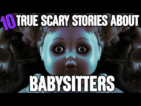 10 TRUE Scary Babysitter Stories! - Darkness Prevails