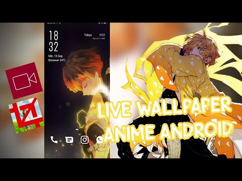 Tutorial Menggunakan Live Wallpaper Anime Di Android