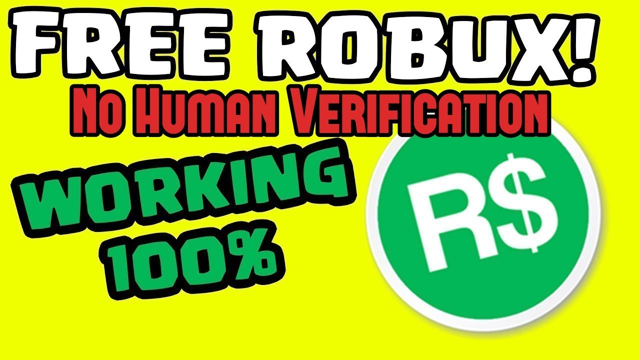 Free Robux No Human Verification Or Hack How To Get Free Robux 2019 No Human Verification Youtube