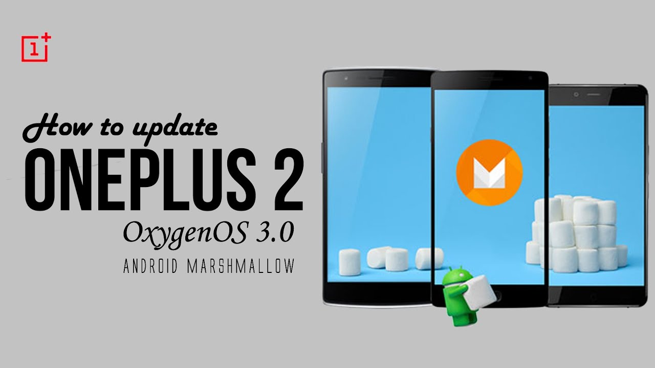 Update OnePlus 2 to Official (Marshmallow)