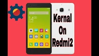 How to install kernel on redmi2/prime with wake features