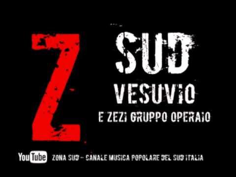 TAMMURRIATA Vesuvio - E Zézi gruppo operaio