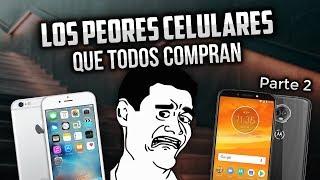 Los PEORES teléfonos que existen (Y que todos compran) PARTE 2 👎 NO COMPRES ESTOS CELULARES