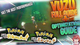 Full 2020 Yuzu Setup Guide | Play Pokemon Let's Go Pikachu/Evee + Optimization Guide For Best FPS