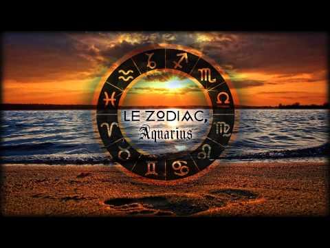 Le Zodiac -  Aquarius (Original Mix)