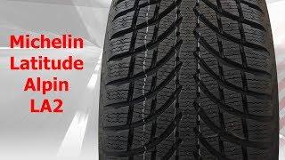 Michelin Latitude Alpin LA2 - Фото видео обзор Отзывы