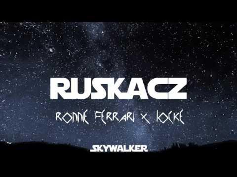 RUSKACZ - Ronnie Ferrari x Locke