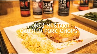 Cooking With Big Rich - Episode 15 Honey Mustard Crusted Pork Chops