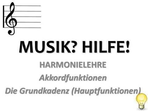 Tonika? Dominante? Subdomiante? - Musiktheorie/Harmonielehre - Hauptfunktionen (Grundkadenz)