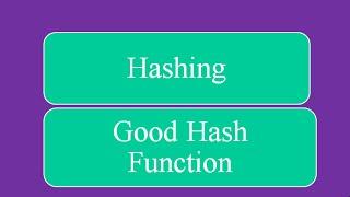 Good Hash Function - (Even Distribution | Easy Computation) Hashing