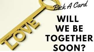 Will we be together? Is there a future for us? Pick a Card