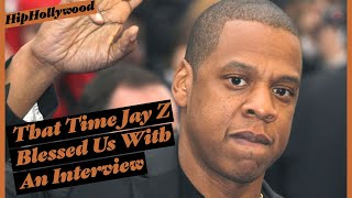 That Time Jay Z Blessed Us With An Interview