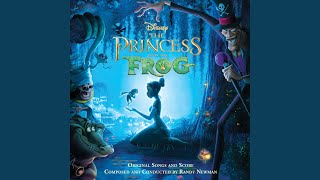 """Dig a Little Deeper (From """"The Princess and the Frog""""/Soundtrack Version)"""