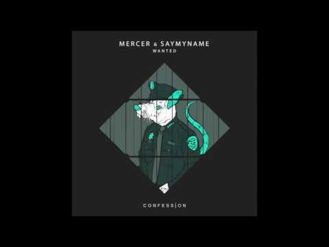 MERCER & SAYMYNAME -
