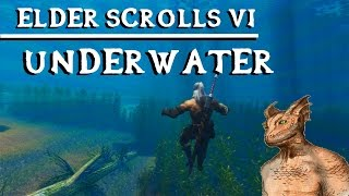 ELDER SCROLLS 6 - Underwater Exploration