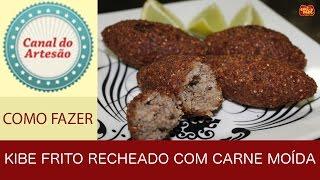 Kibe Frito Recheado com Carne Moída por Canal do Artesão