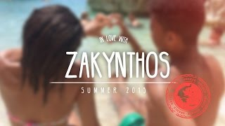 In Love with Zakynthos | Summer 2015