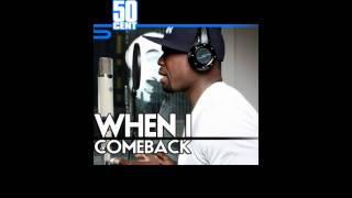When I Come Back by 50 Cent [Freestyle] | 50 Cent Music