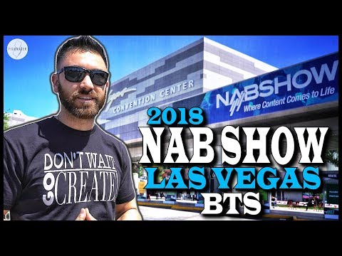 NAB Show Las Vegas 2018 BTS