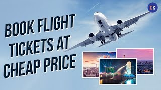 How To Book Cheap Flight Tickets India - Secret (2018)