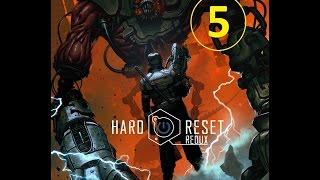 Hard Reset Redux - прохождение, эпизод 5, убиваем Атланта