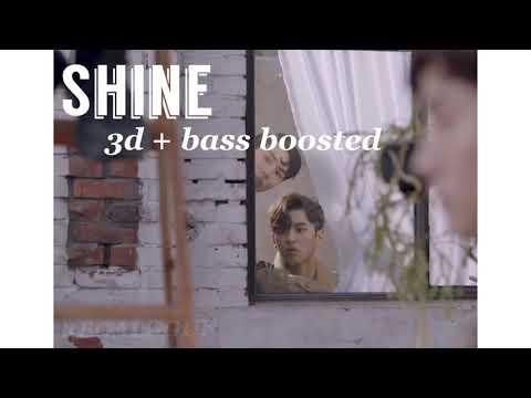 [ 3D + BASS BOOSTED ] PENTAGON [ 펜타곤 ] - Shine [ 빛나리 ]