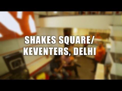 Shakes Square/Keventers, Delhi | The DelhiPedia