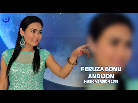 Feruza Bonu - Andijon   Фэруза Бону - Андижон (music version)