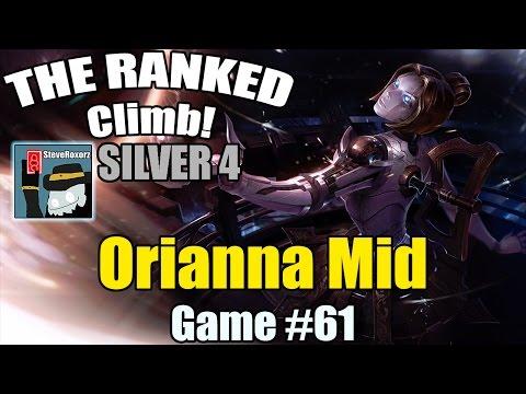 The Ranked Climb! [#61] [Silver Elo] Orianna Mid