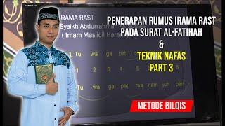 #6 AL FATIHAH RUMUS IRAMA BERATURAN & TEKNIK NAFAS 1 SEG 3 - Ust. Abdul Roziq