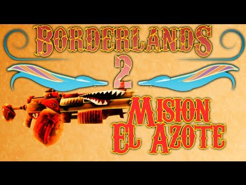 Borderlands 2: Mision El azote [Guia/Walkthrough]