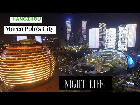 Living In Marco Polo's City. Hangzhou /Night Life