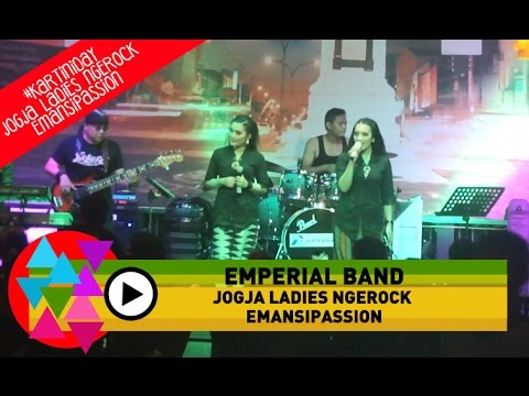 Emperial Band - Symphony Yang Indah (Bob Tutupoly - Cover) - Jogja Ladies Ngerock Emansipassion