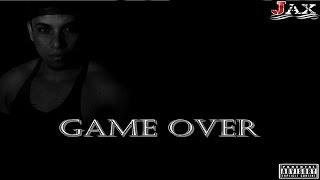 Jax - Game Over (Prod.Triplo G)
