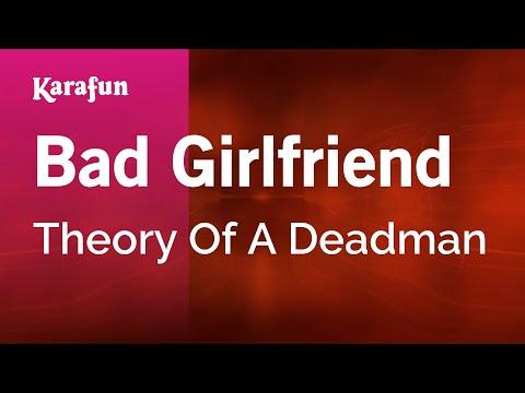 Karaoke Bad Girlfriend - Theory Of A Deadman *