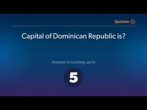 Capital of Dominican Republic is?   Countries and Capitals Quiz