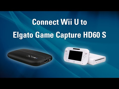 Elgato Game Capture HD60 S - How to Set Up Wii U