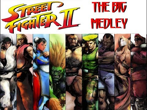 STREET FIGHTER 2 THE BIG MEDLEY